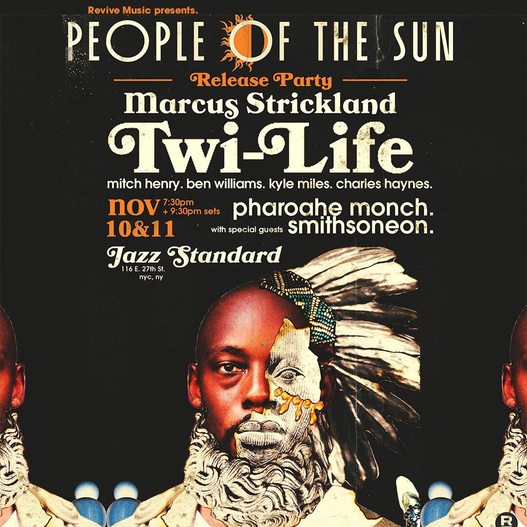 marcus strickland, twi-life, people of the sun, release party